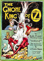 The Gnome King of Oz Oz
